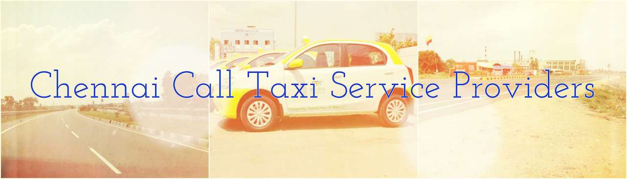 Cheap call taxi in Chennai.