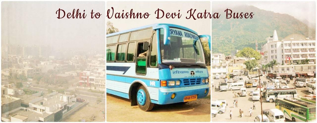Delhi to Vaishno devi by bus.