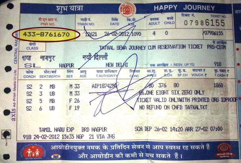 Indian Railways Ticket and PNR Number.
