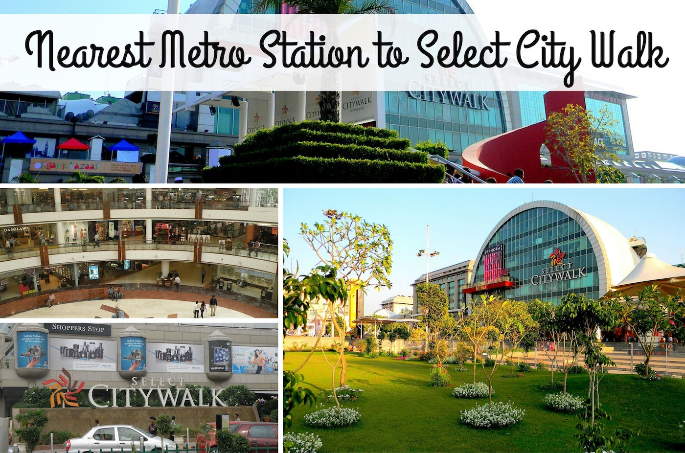 Nearest-Metro-Station-Select-City-Walk.jpg