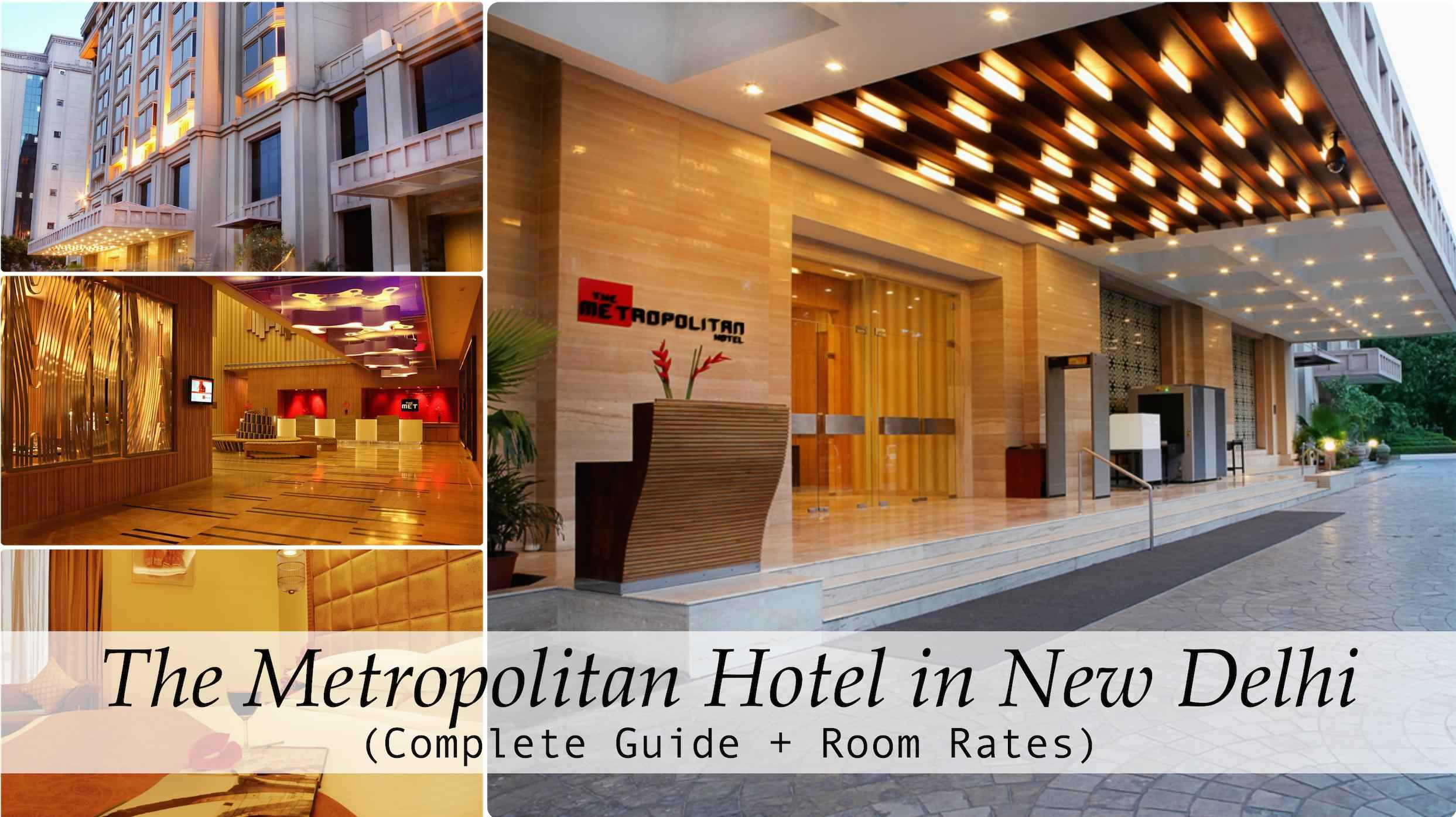The metropolitan hotel new delhi.