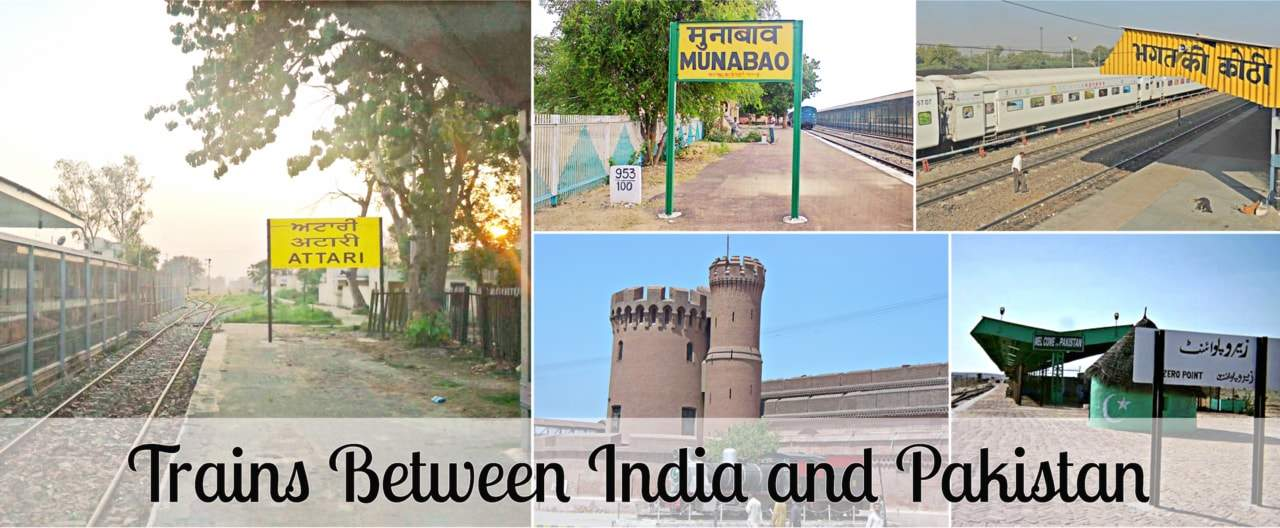 Trains between India and Pakistan.
