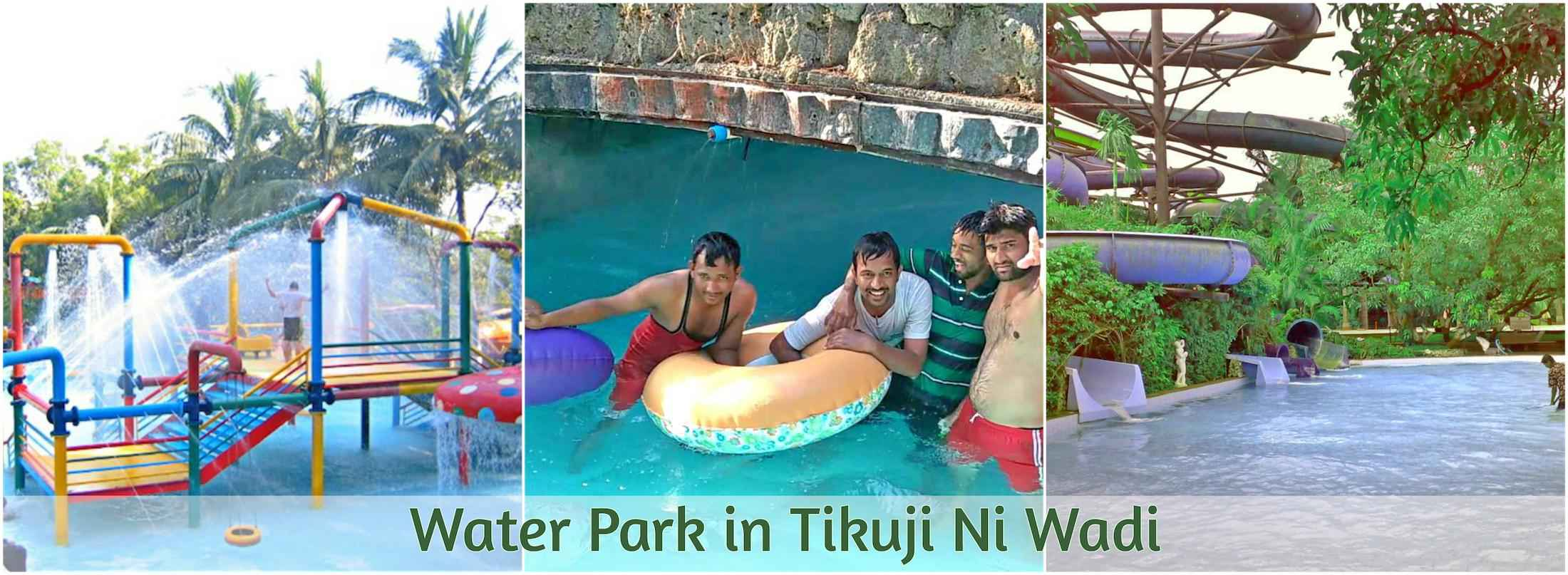 Water-Park-at-tiku-ji-ni-wadi.